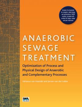 Anaerobic Sewage Treatment: Optimization of process and