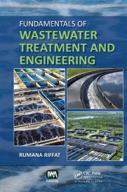Fundamentals of Wastewater Treatment and Engineering
