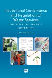 Institutional Governance and Regulation of Water Services: Second Edition