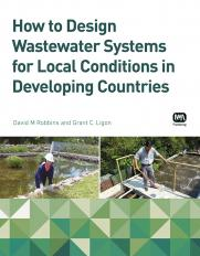 How to Design Wastewater Systems for Local Conditions in Developing Countries