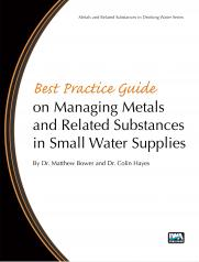 Best Practice Guide on the Management of Metals in Small Water Supplies