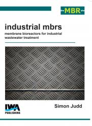 Industrial MBRs: Membrane Bioreactors for Industrial Wastewater Treatment