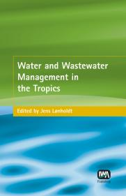 Water and Wastewater Management in the Tropics