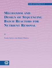 Mechanism and Design of Sequencing Batch Reactors for Nutrient Removal