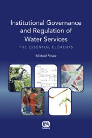 Institutional Governance and Regulation of Water Services
