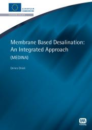 Membrane Based Desalination: An Integrated Approach