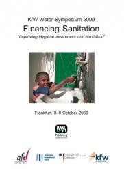 KfW Water Symposium 2009 - Financing Sanitation