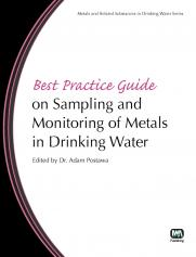 Best Practice Guide on Sampling and Monitoring of Metals in Drinking Water