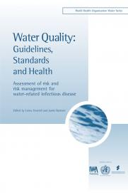 Water Quality: Guidelines, Standards & Health