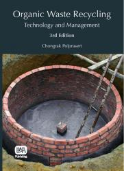 Organic Waste Recycling: Technology and Management – Third Edition