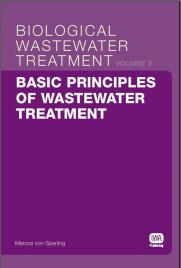 Biological Wastewater Treatment Series (Volume 2): Basic Principles of Wastewater Treatment