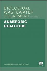 Biological Wastewater Treatment Series (Volume 4): Anaerobic Reactors