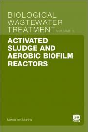 Activated Sludge and Aerobic Biofilm Reactors