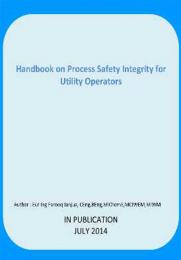 Handbook on Process Safety Integrity for Utility Operators