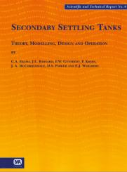 Secondary Settling Tanks: Theory, Modelling, Design and Operation