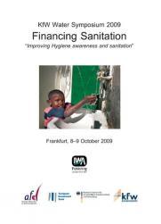 KfW Water Symposium 2009 Financing Sanitation