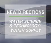 New directions for WST: Water Supply