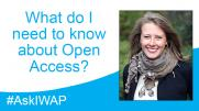 Ask IWAP: What do I need to know about Open Access?