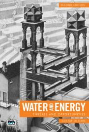 Water and Energy: Threats and Opportunities - Second Edition - Student Edition