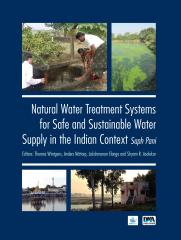 Natural Water Treatment Systems for Safe and Sustainable Water Supply in the Indian Context: Saph Pani