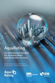 Aquarating: An International Standard for Assessing Water and Wastewater Services