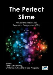 The Perfect Slime: Microbial Extracellular Polymeric Substances (EPS)