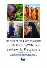 Manual on the Human Rights to Safe Drinking Water and Sanitation for Practitioners