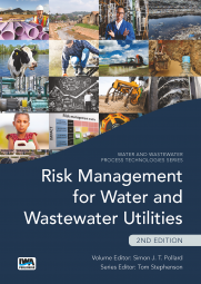Risk Management for Water and Wastewater Utilities – Second Edition