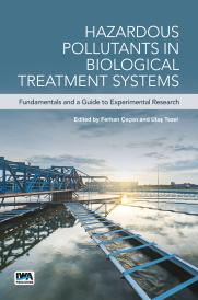 Hazardous Pollutants in Biological Treatment Systems: Fundamentals and a Guide to Experimental Research