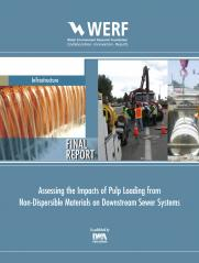 Assessing the Impacts of Pulp Loading from Non-Dispersible Materials on Downstream Sewer Systems