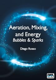 Aeration, Mixing, and Energy: Bubbles & Sparks