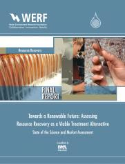 Towards a Renewable Future: Assessing Resource Recovery as a Viable Treatment Alternative: State of the Science and Market Assessment