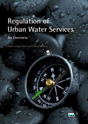 Regulation of Urban Water Services. An Overview