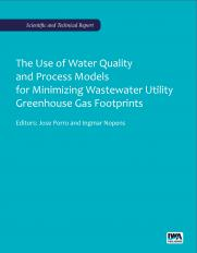 The Use of Water Quality and Process Models for Minimizing Wastewater Utility Greenhouse Gas Footprints