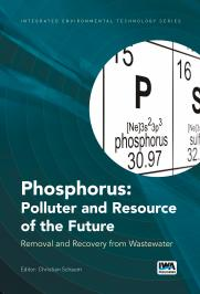 Phosphorus: Polluter and Resource of the Future: Removal and Recovery from Wastewater