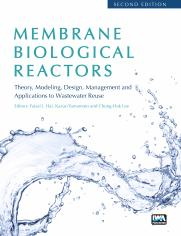 Membrane Biological Reactors: Theory, Modeling, Design, Management and Applications to Wastewater Reuse - Second Edition