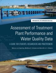 Assessment of Treatment Plant Performance and Water Quality Data: A Guide for Students, Researchers and Practitioners