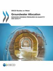 Groundwater Allocation: Managing Growing Pressures on Quantity and Quality