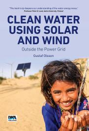 Clean Water Using Solar and Wind: Outside the Power Grid