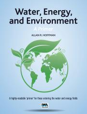 Water, Energy, and Environment – A Primer