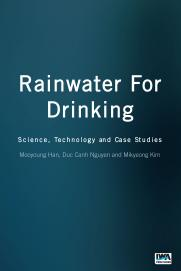 Rainwater For Drinking: Science, Technology and Case Studies