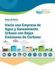 Hoja de Ruta Hacia una Empresa de Agua y Saneamiento Urbano con Bajas Emisiones de Carbono