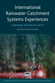 International Rainwater Catchment Systems  Experiences: Towards sustainability