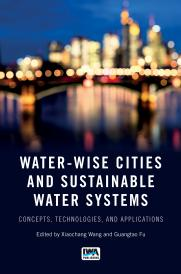 Water-Wise Cities and Sustainable Water Systems: Concepts, Technologies, and Applications