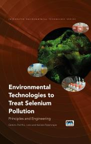 Environmental Technologies to Treat Selenium Pollution: Principles and Engineering