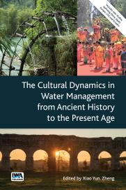 The Cultural Dynamics in Water Management from Ancient History to the Present Age