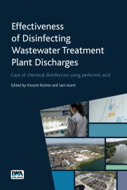 Effectiveness of Disinfecting Wastewater Treatment Plant Discharges: Case of chemical disinfection using performic acid
