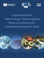 Implementing the Water-Energy-Food- Ecosystems Nexus and Achieving the Sustainable Development Goals