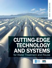 Cutting-edge Technology and Systems for Water Treatment and Reuse