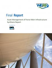 Asset Management of Force Main Infrastructure: Synthesis Report